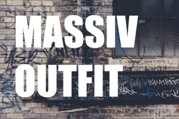 Massiv Outfit