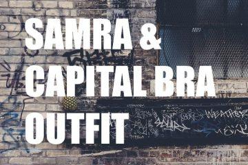 Samra & Capital Bra Outfit