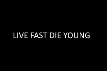 live fast die young ( lfdy)